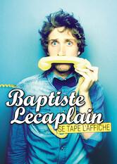 Search netflix Baptiste Lecaplain se tape l'affiche