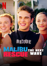 Search netflix Malibu Rescue: The Next Wave