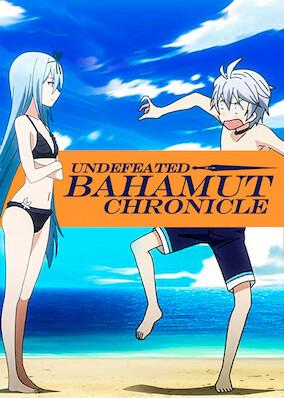 Undefeated Bahamut Chronicle