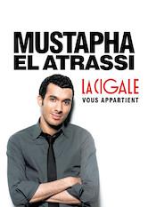 Search netflix Mustapha El Atrassi - La Cigale Vous Appartient